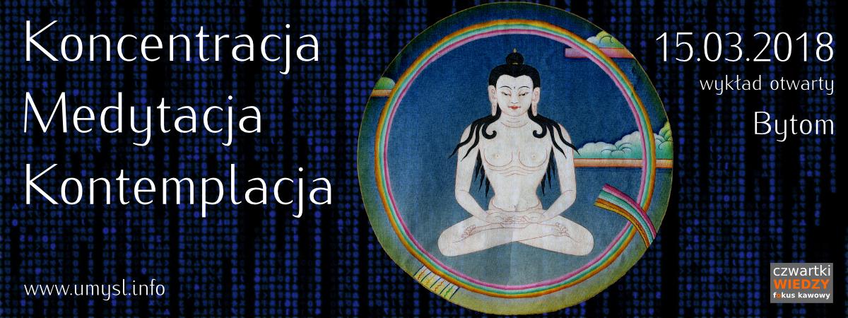 Koncentracja, medytacja, kontemplacja